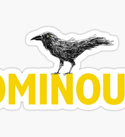 Ominous Crow Sticker