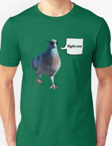 The 'Fight Me' Pigeon T-Shirt
