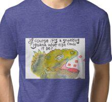 Sneezing Iguana Tri-blend T-Shirt