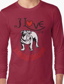 I love my English Bulldog Long Sleeve T-Shirt