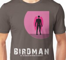 Birdman or (The Unexpected Virtue of Ignorance) Unisex T-Shirt
