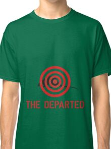 The departed Classic T-Shirt