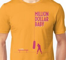 Million dollar baby Unisex T-Shirt