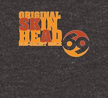 Original Skinhead - Non-Racist since 69 Unisex T-Shirt