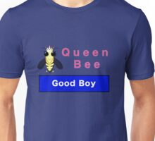 The Queen Bee - Good Boy Unisex T-Shirt