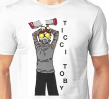 Ticci-Toby Tribute Unisex T-Shirt