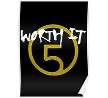 Worth It - 5H // White Text Poster