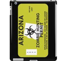 Zombie Hunting Permit - ARIZONA iPad Case/Skin