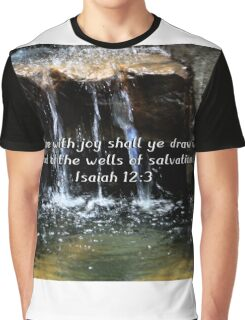 """Isaiah 12:3"" by Carter L. Shepard""  Graphic T-Shirt"