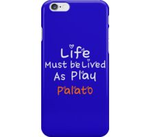 ╚»★Plato's Motivational Quote Clothing & Stickers & Cases & Tote Bags & Home Decor & Stationary★«╝ iPhone Case/Skin
