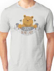 Crazy bear lady banner Unisex T-Shirt