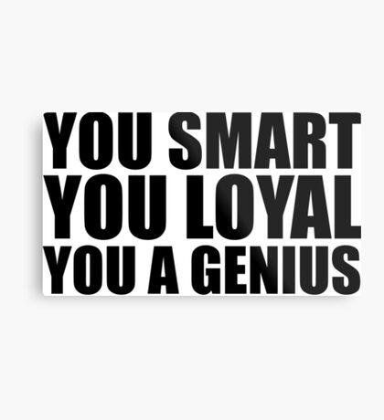 DJ Khaled Words Of Wisdom (You Smart, You Loyal, You a Genius) Metal Print