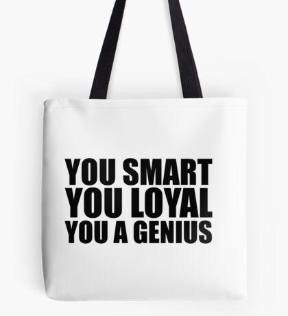 DJ Khaled Words Of Wisdom (You Smart, You Loyal, You a Genius) Tote Bag