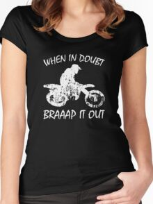 When In Doubt Braaap it Out Women's Fitted Scoop T-Shirt