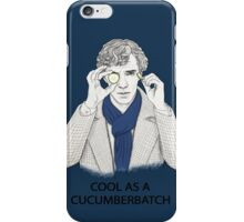 Cool As A Cucumberbatch iPhone Case/Skin