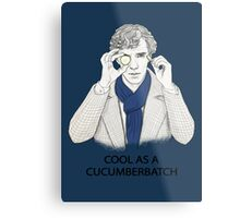 Cool As A Cucumberbatch Metal Print