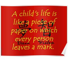 A Childs Life Is Like a Piece of Paper - Chinese Proverb Poster
