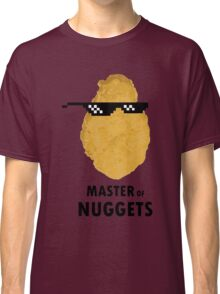 Master of Nuggets Classic T-Shirt