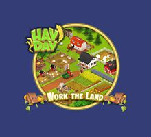 Work The Land Hay Day  Unisex T-Shirt