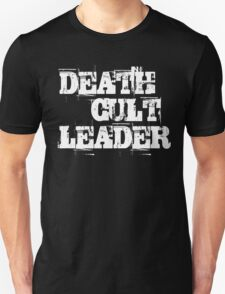 Death Cult Leader T-Shirt