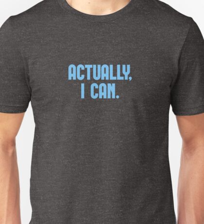 Actually, I Can T-Shirt