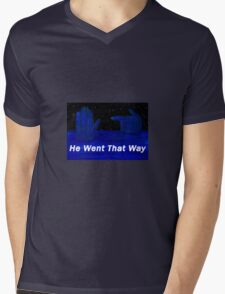 He Went That Way Mens V-Neck T-Shirt