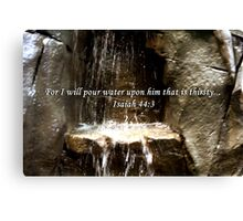 """""""Isaiah 44:3"""" by Carter L. Shepard""""  Canvas Print"""