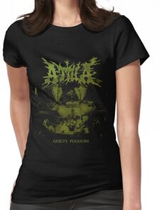 Attila Guilty Pleasure Live Womens Fitted T-Shirt
