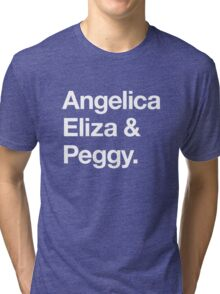 Helvetica Angelica Eliza and Peggy (White on Black) Tri-blend T-Shirt