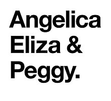 Helvetica Angelica Eliza and Peggy (Black on White) Photographic Print