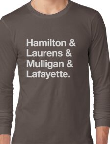 Helvetica Hamilton and Laurens and Mulligan and Lafayette (White on Black) Long Sleeve T-Shirt