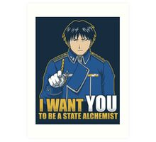 I Want You to be a State Alchemist Art Print