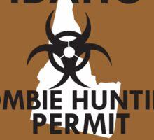 Zombie Hunting Permit - IDAHO Sticker