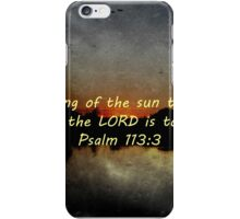 """Psalm 113:3"" by Carter L. Shepard""  iPhone Case/Skin"