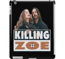 killing zoe iPad Case/Skin