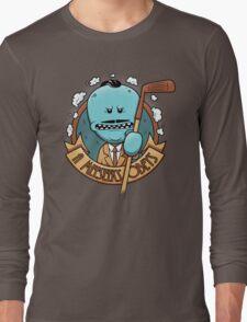 A Meeseeks Obeys Long Sleeve T-Shirt