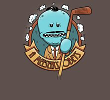 A Meeseeks Obeys Unisex T-Shirt