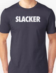 SLACKER - Alternate Unisex T-Shirt