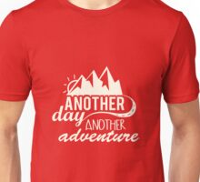 Another Day Another Adventure Motivational Unisex T-Shirt