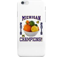 Michigan! Bowl CHAMPIONS AGAIN!!!! iPhone Case/Skin
