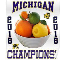 Michigan! Bowl CHAMPIONS AGAIN!!!! Poster