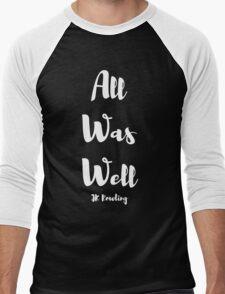 All Was Well Men's Baseball ¾ T-Shirt