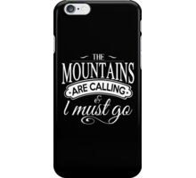 The Mountains. iPhone Case/Skin