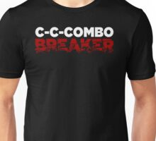 C-C-Combo Breaker! Unisex T-Shirt