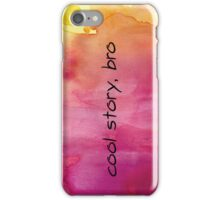 cool story, bro. upside down for cases red iPhone Case/Skin