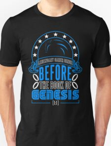 Before The Book Of Genesis (Sonic Legendary Gamer) T-Shirt