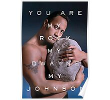 You Are My Rock Poster