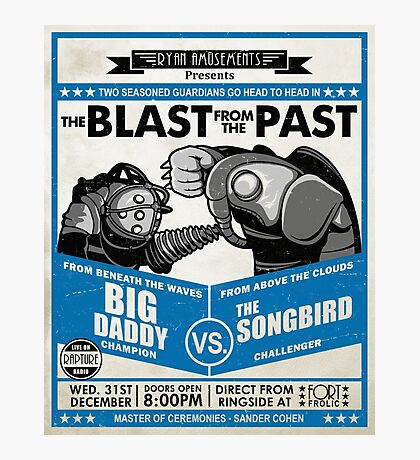 The Blast from the Past - Big Daddy vs Songbird Photographic Print