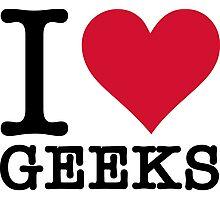 I Love Geeks Photographic Print