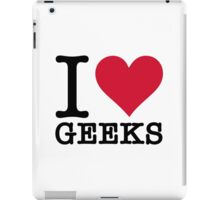 I Love Geeks iPad Case/Skin